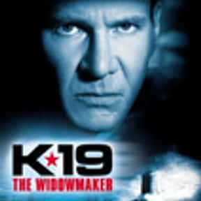 K-19: The Widowmaker is listed (or ranked) 19 on the list The Best 2000s Disaster Movies