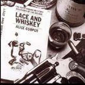 Lace and Whiskey is listed (or ranked) 11 on the list The Best Alice Cooper Albums of All Time