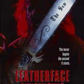 Leatherface: The Texas Chainsa is listed (or ranked) 11 on the list The Best Horror Movies About Chainsaw Maniacs