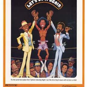 Let's Do It Again is listed (or ranked) 2 on the list The Best Black Movies of the 1970s