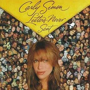 Letters Never Sent is listed (or ranked) 14 on the list The Best Carly Simon Albums of All Time