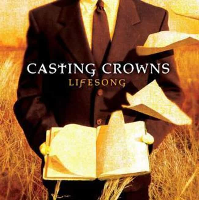 Lifesong is listed (or ranked) 2 on the list The Best Casting Crowns Albums of All Time