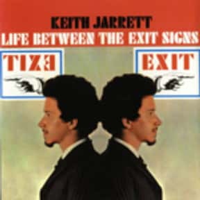 Life Between the Exit Signs is listed (or ranked) 16 on the list The Best Keith Jarrett Albums of All Time