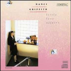 Little Love Affairs is listed (or ranked) 2 on the list The Best Nanci Griffith Albums of All Time