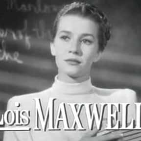 Lois Maxwell is listed (or ranked) 3 on the list Full Cast of Thunderball Actors/Actresses