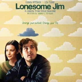 Lonesome Jim is listed (or ranked) 10 on the list The Best Liv Tyler Movies