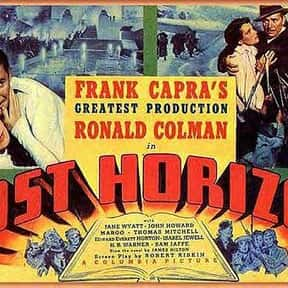 Lost Horizon is listed (or ranked) 6 on the list The Best Movies About Finding Lost Worlds