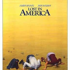 Lost in America is listed (or ranked) 7 on the list The Best Movies With America in the Title