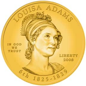 Louisa Adams is listed (or ranked) 17 on the list The Most Loved American First Ladies