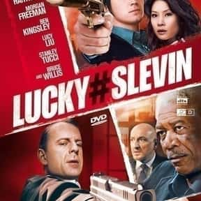 Lucky Number Slevin is listed (or ranked) 16 on the list The Best Movies About Surveillance and Hidden Cameras