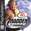 Madden NFL 2000 is listed (or ranked) 19 on the list The Best 'Madden NFL' Games Ever
