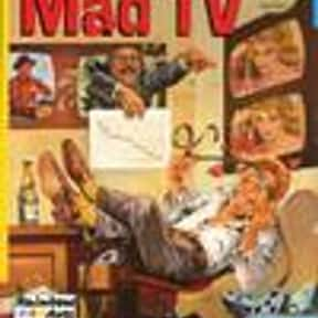 Mad TV is listed (or ranked) 9 on the list The Best Sketch Comedy Groups