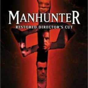 Manhunter is listed (or ranked) 25 on the list The Best Thriller Movies of the 1980s