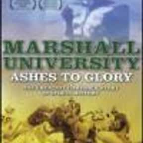 Marshall University: Ashes to  is listed (or ranked) 19 on the list The Best Movies Set In West Virginia