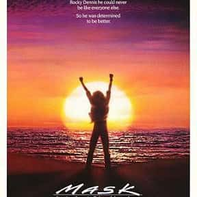 Mask is listed (or ranked) 12 on the list Great Movies About Sick & Dying Children