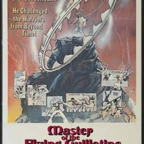 Master of the Flying Guillotin is listed (or ranked) 18 on the list The Best Exploitation Movies of the 1970s