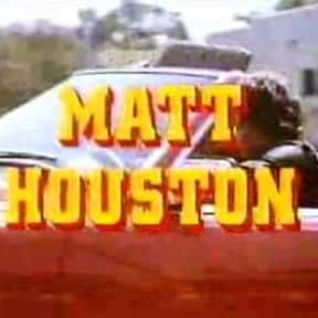 Matt Houston is listed (or ranked) 25 on the list The Best Aaron Spelling Shows and TV Series