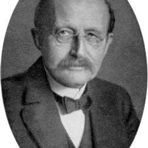Max Planck is listed (or ranked) 23 on the list The Greatest Minds of All Time