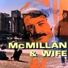 McMillan & Wife is listed (or ranked) 21 on the list The Best TV Drama Shows of the 1970s