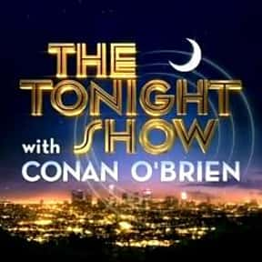The Tonight Show with Conan O' is listed (or ranked) 7 on the list The Best Late Night Talk Shows of All Time
