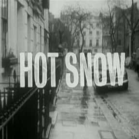 Hot Snow is listed (or ranked) 4 on the list Full List of The Avengers Episodes