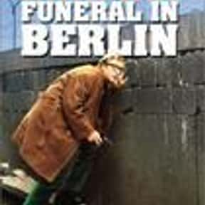 Funeral in Berlin is listed (or ranked) 15 on the list The Best Spy Movies of the 1960s