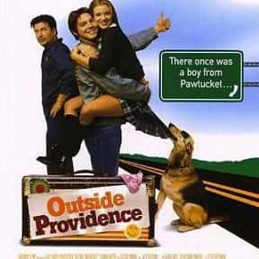 Outside Providence is listed (or ranked) 9 on the list The Best Movies That Take Place In Rhode Island