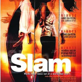 Slam is listed (or ranked) 8 on the list The Best '90s Hip Hop Movies