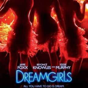 Dreamgirls is listed (or ranked) 20 on the list The Most Rewatchable Movie Musicals