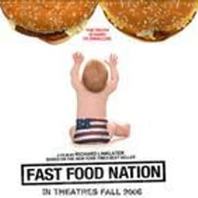 Fast Food Nation is listed (or ranked) 23 on the list The Best Greg Kinnear Movies
