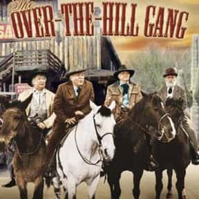 The Over-the-Hill Gang is listed (or ranked) 14 on the list The Best Western Movies on Amazon Prime