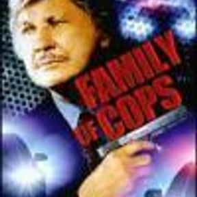 Family of Cops is listed (or ranked) 20 on the list The Best Movies With Family in the Title