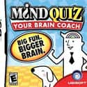 Mind Quiz: Your Brain Coach is listed (or ranked) 4 on the list List of Sega Educational Games