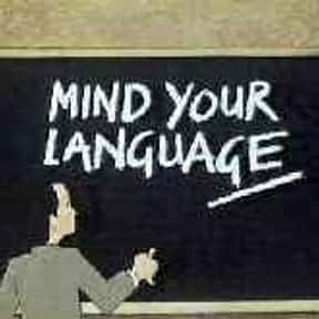 Mind Your Language is listed (or ranked) 20 on the list The Best 1980s British Sitcoms