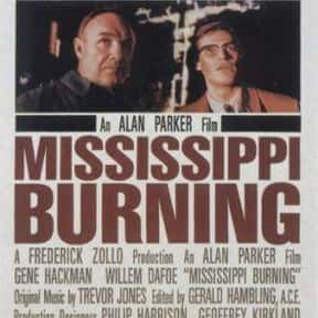 Mississippi Burning is listed (or ranked) 14 on the list The Best Thriller Movies of the 1980s