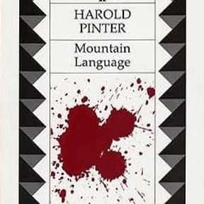 Mountain Language is listed (or ranked) 9 on the list Harold Pinter Plays List