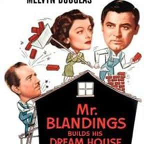 Mr. Blandings Builds His Dream is listed (or ranked) 6 on the list The Best Comedies of the 1940s