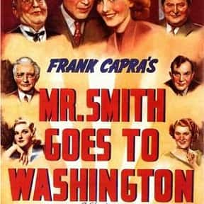 Mr. Smith Goes to Washington is listed (or ranked) 10 on the list The Best Political Drama Movies, Ranked