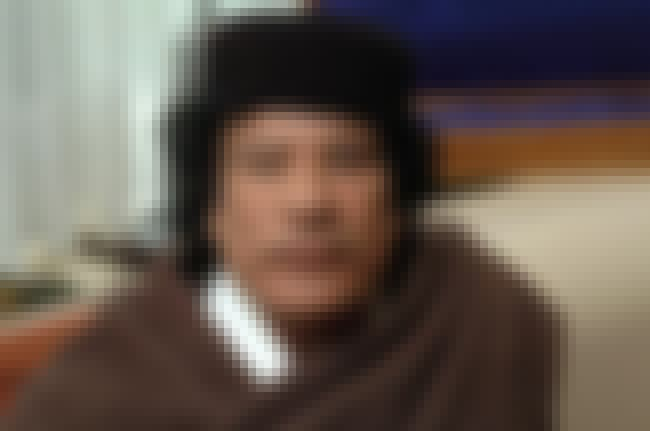 Muammar al-Gaddafi is listed (or ranked) 18 on the list List of Famous Dictators