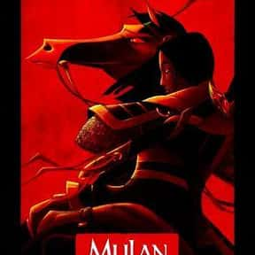 Mulan is listed (or ranked) 11 on the list The Best Disney Animated Movies of All Time