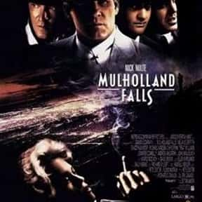 Mulholland Falls is listed (or ranked) 23 on the list The Best Drama Movies Set in Los Angeles