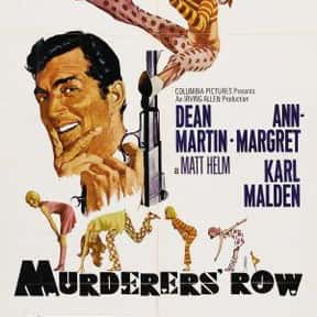 Murderers' Row is listed (or ranked) 25 on the list The Best Spy Movies of the 1960s
