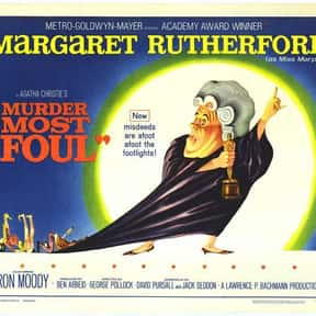 Murder Most Foul is listed (or ranked) 12 on the list The Best Movies Based on Agatha Christie Stories