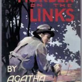 The Murder on the Links is listed (or ranked) 22 on the list The Best Agatha Christie Books of All Time