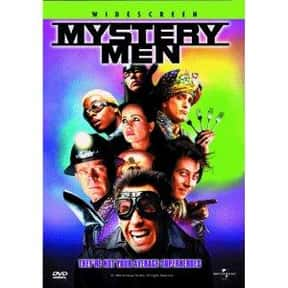 Mystery Men is listed (or ranked) 15 on the list The Best Superhero Movies of the '90s