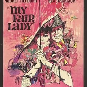 My Fair Lady is listed (or ranked) 16 on the list The Most Rewatchable Movie Musicals