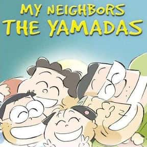 My Neighbors the Yamadas is listed (or ranked) 3 on the list The Best Anime Like Only Yesterday