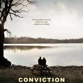 Conviction is listed (or ranked) 6 on the list The Best Movies That Take Place In Rhode Island