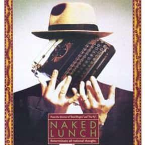 Naked Lunch is listed (or ranked) 14 on the list The Best Movies About Writers