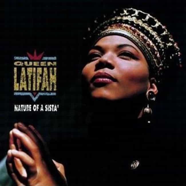 Nature of a Sista' is listed (or ranked) 3 on the list The Best Queen Latifah Albums of All Time
